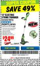 "Harbor Freight Coupon 13"" ELECTRIC STRING TRIMMER Lot No. 62567/62338 Expired: 9/25/16 - $24.99"