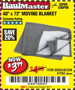 "Harbor Freight Coupon 40"" x 72"" MOVER'S BLANKET Lot No. 47262/69504/62336 Expired: 1/6/19 - $3.99"