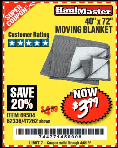 "Harbor Freight Coupon 40"" x 72"" MOVER'S BLANKET Lot No. 47262/69504/62336 Expired: 4/5/19 - $3.99"