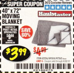 "Harbor Freight Coupon 40"" x 72"" MOVER'S BLANKET Lot No. 47262/69504/62336 Valid Thru: 6/30/19 - $3.99"