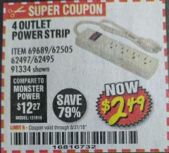 Harbor Freight Coupon FOUR OUTLET POWER STRIP Lot No. 91334/69689/62495/62505/62497 Expired: 8/31/18 - $2.49