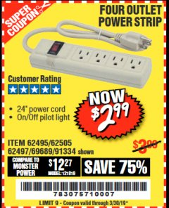 Harbor Freight Coupon FOUR OUTLET POWER STRIP Lot No. 91334/69689/62495/62505/62497 Expired: 3/30/19 - $2.99