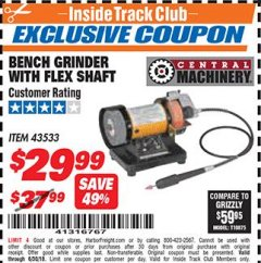 Harbor Freight ITC Coupon BENCH GRINDER WITH FLEX SHAFT Lot No. 43533 Dates Valid: 12/31/69 - 6/30/18 - $29.99