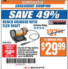 Harbor Freight ITC Coupon BENCH GRINDER WITH FLEX SHAFT Lot No. 43533 Expired: 9/11/18 - $29.99