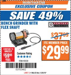 Harbor Freight ITC Coupon BENCH GRINDER WITH FLEX SHAFT Lot No. 43533 Expired: 1/29/19 - $29.99
