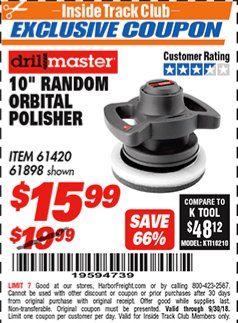 "Harbor Freight ITC Coupon 10"" RANDOM ORBIT POLISHER Lot No. 43424/61898/61420 Expired: 9/30/18 - $15.99"
