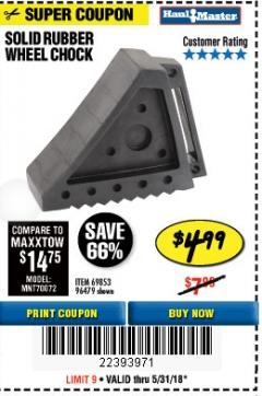 Harbor Freight Coupon SOLID RUBBER WHEEL CHOCK Lot No. 96479/69326/69853 Expired: 5/31/18 - $4.99