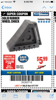 Harbor Freight Coupon SOLID RUBBER WHEEL CHOCK Lot No. 96479/69326/69853 Expired: 6/17/18 - $5.99