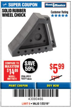 Harbor Freight Coupon SOLID RUBBER WHEEL CHOCK Lot No. 96479/69326/69853 Expired: 7/22/18 - $5.99
