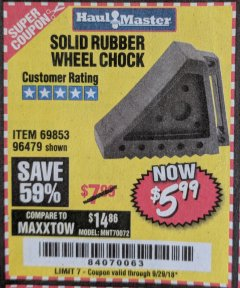 Harbor Freight Coupon SOLID RUBBER WHEEL CHOCK Lot No. 96479/69326/69853 Expired: 9/29/18 - $5.99