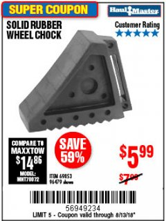 Harbor Freight Coupon SOLID RUBBER WHEEL CHOCK Lot No. 96479/69326/69853 Expired: 8/13/18 - $5.99