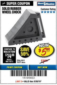 Harbor Freight Coupon SOLID RUBBER WHEEL CHOCK Lot No. 96479/69326/69853 Expired: 8/30/18 - $5.99