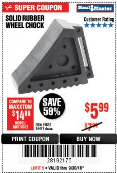 Harbor Freight Coupon SOLID RUBBER WHEEL CHOCK Lot No. 96479/69326/69853 Expired: 9/30/18 - $5.99