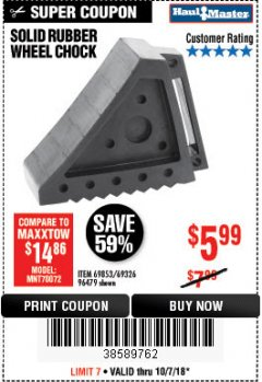 Harbor Freight Coupon SOLID RUBBER WHEEL CHOCK Lot No. 96479/69326/69853 Expired: 10/7/18 - $5.99