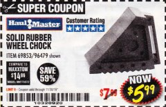 Harbor Freight Coupon SOLID RUBBER WHEEL CHOCK Lot No. 96479/69326/69853 Expired: 11/30/18 - $5.99