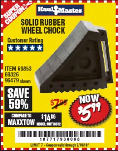 Harbor Freight Coupon SOLID RUBBER WHEEL CHOCK Lot No. 96479/69326/69853 Expired: 2/16/19 - $5.99
