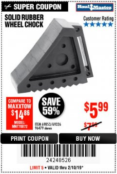 Harbor Freight Coupon SOLID RUBBER WHEEL CHOCK Lot No. 96479/69326/69853 Expired: 2/3/19 - $5.99