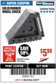 Harbor Freight Coupon SOLID RUBBER WHEEL CHOCK Lot No. 96479/69326/69853 Expired: 3/3/19 - $5.99