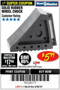 Harbor Freight Coupon SOLID RUBBER WHEEL CHOCK Lot No. 96479/69326/69853 Valid Thru: 6/30/19 - $5.99