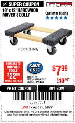 "Harbor Freight Coupon 18"" X 12"" HARDWOOD MOVER'S DOLLY Lot No. 93888/60497/61899/62399/63095/63096/63097/63098 Expired: 3/17/19 - $7.99"