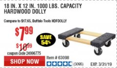 "Harbor Freight Coupon 18"" X 12"" HARDWOOD MOVER'S DOLLY Lot No. 93888/60497/61899/62399/63095/63096/63097/63098 Expired: 3/31/19 - $7.99"
