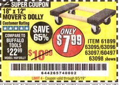"Harbor Freight Coupon 18"" X 12"" HARDWOOD MOVER'S DOLLY Lot No. 93888/60497/61899/62399/63095/63096/63097/63098 Valid Thru: 9/5/19 - $7.99"