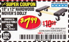 "Harbor Freight Coupon 18"" X 12"" HARDWOOD MOVER'S DOLLY Lot No. 93888/60497/61899/62399/63095/63096/63097/63098 Valid Thru: 6/30/19 - $7.99"