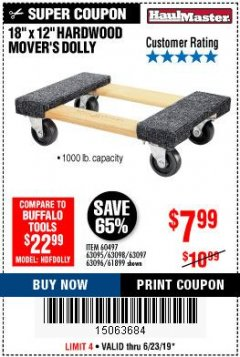 "Harbor Freight Coupon 18"" X 12"" HARDWOOD MOVER'S DOLLY Lot No. 93888/60497/61899/62399/63095/63096/63097/63098 Expired: 6/23/19 - $7.99"