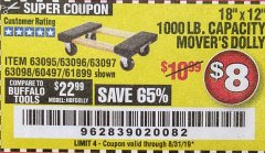 "Harbor Freight Coupon 18"" X 12"" HARDWOOD MOVER'S DOLLY Lot No. 93888/60497/61899/62399/63095/63096/63097/63098 Valid Thru: 8/31/19 - $8"