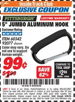 "Harbor Freight ITC Coupon 5"" JUMBO ALUMINUM HOOK Lot No. 60342/92077 Dates Valid: 12/31/69 - 6/30/18 - $0"