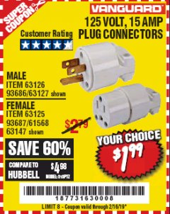 Harbor Freight Coupon 125 VOLT, 15 AMP MALE OR FEMALE CONNECTOR Lot No. 93686/63147/93687/63125/63126/63127 Expired: 2/16/19 - $1.99