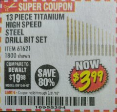 Harbor Freight Coupon 13 PIECE TITANIUM NITRIDE COATED HIGH SPEED STEEL DRILL BITS Lot No. 1800/61621 Expired: 8/31/18 - $3.99