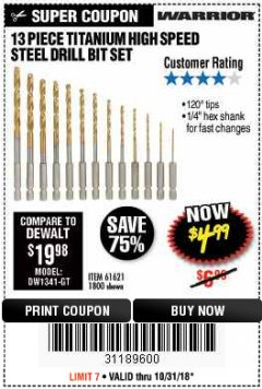 Harbor Freight Coupon 13 PIECE TITANIUM NITRIDE COATED HIGH SPEED STEEL DRILL BITS Lot No. 1800/61621 Expired: 10/31/18 - $4.99