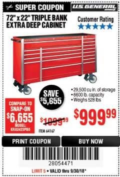 "Harbor Freight Coupon 72"" X 22"" TRIPLE BANK EXTRA DEEP CABINET Lot No. 61656/64167/64003/64004 Expired: 9/30/18 - $999.99"