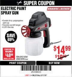 Harbor Freight Coupon 24 OZ. ELECTRIC PAINT SPRAY GUN Lot No. 60446/62267/63452/63060 Expired: 3/17/19 - $14.99
