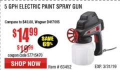 Harbor Freight Coupon 24 OZ. ELECTRIC PAINT SPRAY GUN Lot No. 60446/62267/63452/63060 Expired: 3/31/19 - $14.99