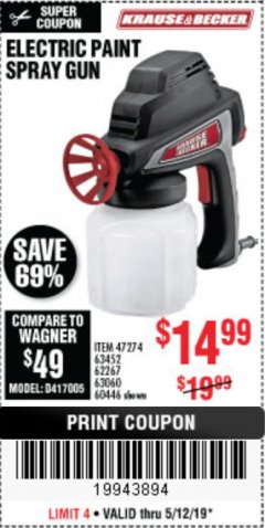 Harbor Freight Coupon 24 OZ. ELECTRIC PAINT SPRAY GUN Lot No. 60446/62267/63452/63060 Expired: 5/12/19 - $14.99