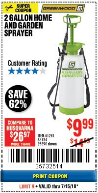 Harbor Freight Coupon 2 GALLON HOME AND GARDEN SPRAYER Lot No. 95690/61281/63134 Expired: 7/15/18 - $9.99
