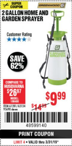Harbor Freight Coupon 2 GALLON HOME AND GARDEN SPRAYER Lot No. 95690/61281/63134 Expired: 3/31/19 - $9.99