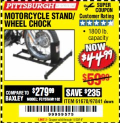 Harbor Freight Coupon MOTORCYCLE STAND/WHEEL CHOCK Lot No. 97841/61670 Expired: 11/22/19 - $44.99