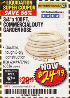 "Harbor Freight Coupon 3/8"" X 100 FT. COMMERCIAL DUTY GARDEN HOSE Lot No. 67020/61770/61906/63479/63336 Valid Thru: 5/31/19 - $24.99"