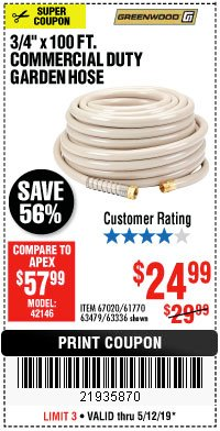"Harbor Freight Coupon 3/4"" X 100 FT. COMMERCIAL DUTY GARDEN HOSE Lot No. 67020/61770/61906/63479/63336 Expired: 5/12/19 - $24.99"