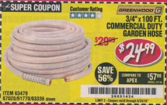 "Harbor Freight Coupon 3/4"" X 100 FT. COMMERCIAL DUTY GARDEN HOSE Lot No. 67020/61770/61906/63479/63336 Expired: 8/24/19 - $24.99"
