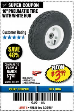 "Harbor Freight Coupon 10"" PNEUMATIC TIRE HaulMaster Lot No. 30900/62388/62409/62698/69385 Expired: 9/30/18 - $3.99"