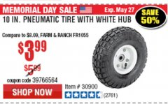 "Harbor Freight Coupon 10"" PNEUMATIC TIRE HaulMaster Lot No. 30900/62388/62409/62698/69385 Expired: 5/31/19 - $3.99"