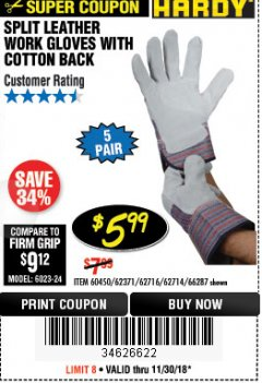 Harbor Freight Coupon SPLIT LEATHER WORK GLOVES 5 PAIR Lot No. 60450/62371/62716/62714/66287 Expired: 11/30/18 - $5.99