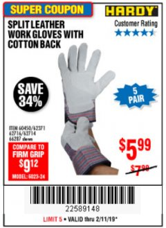 Harbor Freight Coupon SPLIT LEATHER WORK GLOVES 5 PAIR Lot No. 60450/62371/62716/62714/66287 Expired: 2/11/19 - $5.99
