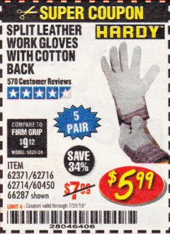 Harbor Freight Coupon SPLIT LEATHER WORK GLOVES 5 PAIR Lot No. 60450/62371/62716/62714/66287 Expired: 7/31/19 - $5.99