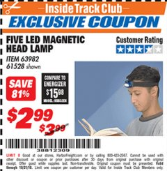Harbor Freight ITC Coupon FIVE LED MAGNETIC HEAD LAMP Lot No. 61528/93549 Dates Valid: 12/31/69 - 10/31/18 - $2.99