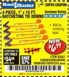 "Harbor Freight Coupon 4 PIECE 1"" X 15 FT. RATCHETING TIE DOWNS Lot No. 90984/60405/61524/62322/63056/63057/63150 Valid Thru: 12/20/18 - $6.99"